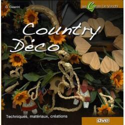 COUNTRY DECO - Techniques, matériaux, créations