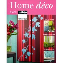 HOME DECO par PEBEO