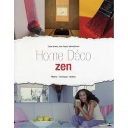 HOME DECO ZEN - Matériel - Techniques - Modèles